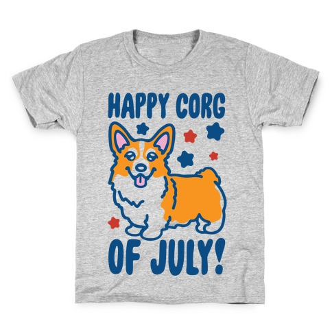 Happy Corg Of July Parody Kids T-Shirt