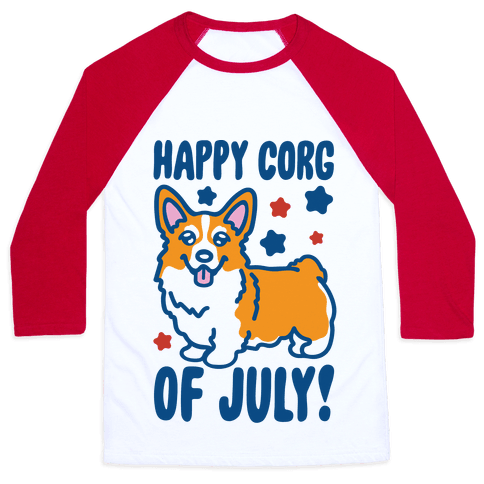 Happy Corg Of July Parody Baseball Tee