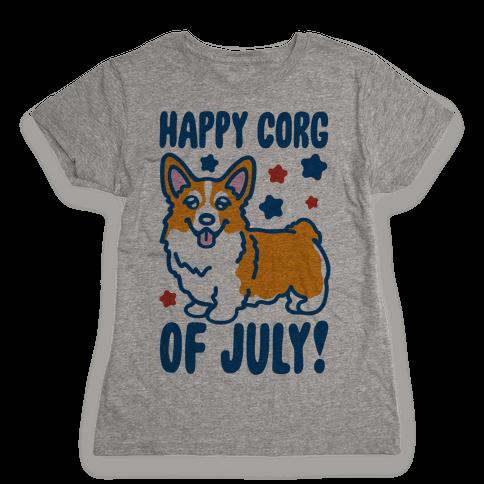 Happy Corg Of July Parody Womens T-Shirt