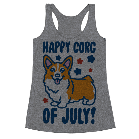 Happy Corg Of July Parody Racerback Tank Top
