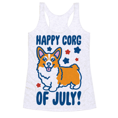 Happy Corg Of July Parody Racerback Tank Top