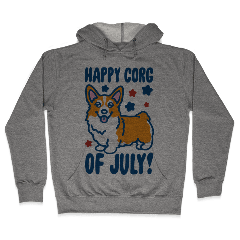 Happy Corg Of July Parody Hooded Sweatshirt