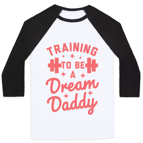 Training to be a Dream Daddy Baseball Tee
