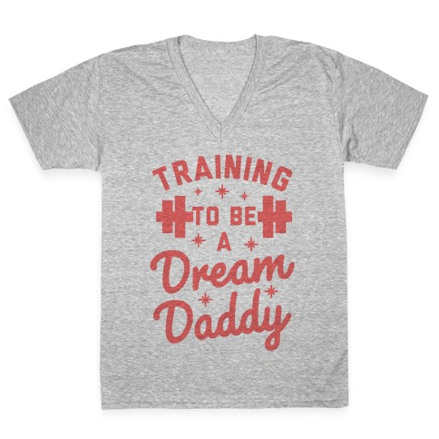 Training to be a Dream Daddy V-Neck Tee Shirt
