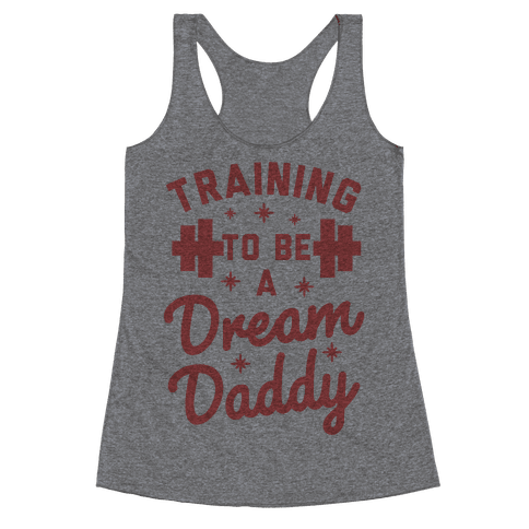 Training to be a Dream Daddy Racerback Tank Top