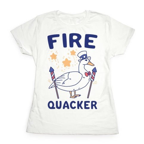 Fire Quacker  Womens T-Shirt