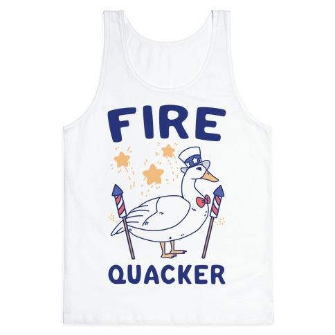 Fire Quacker  Tank Top