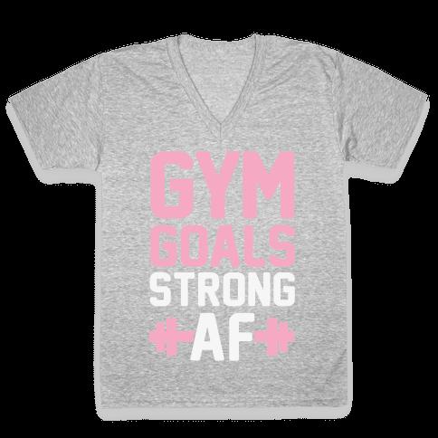 Gym Goals: Strong AF V-Neck Tee Shirt