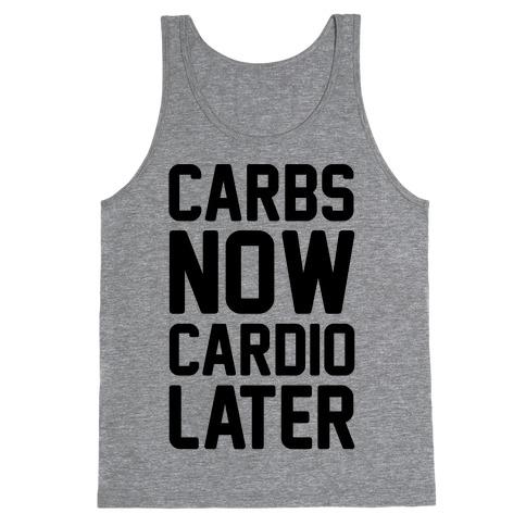 Carbs Now Cardio Later Tank Top