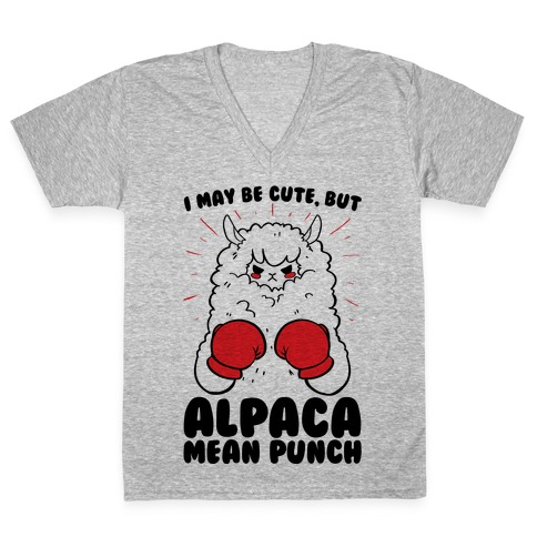 I May Be Cute But Alpaca Mean Punch! V-Neck Tee Shirt