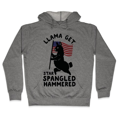 Llama Get Star Spangled Hammered Hooded Sweatshirt