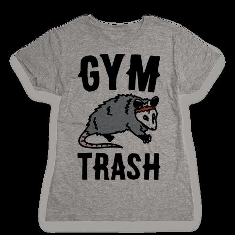Gym Trash Opossum Womens T-Shirt