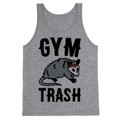 Gym Trash Opossum Tank Top