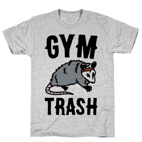 Gym Trash Opossum Mens/Unisex T-Shirt