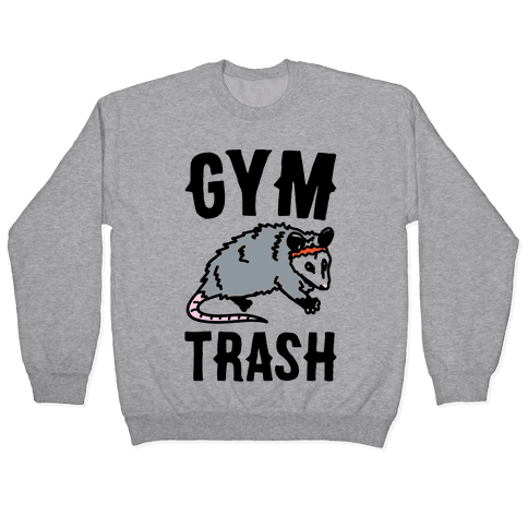 Gym Trash Opossum Pullover