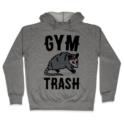 Gym Trash Opossum Hooded Sweatshirt