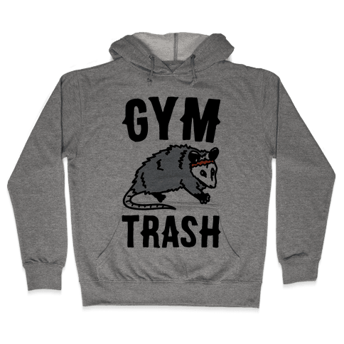 Gym Trash Opossum  Hooded Sweatshirt