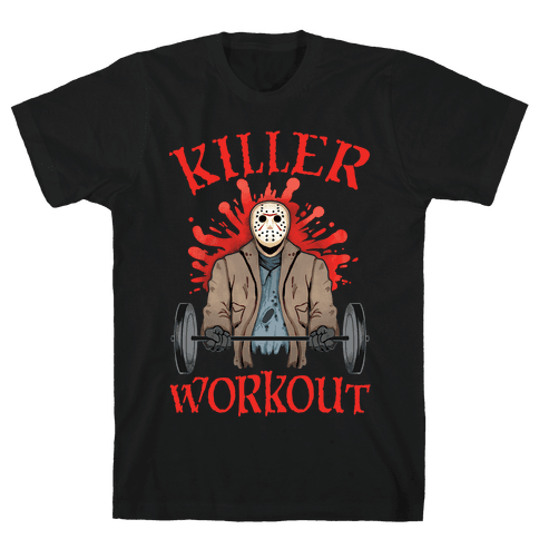 Killer Workout Mens/Unisex T-Shirt