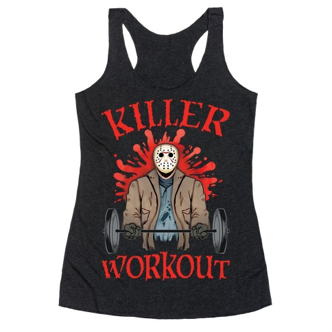 Killer Workout Racerback Tank Top