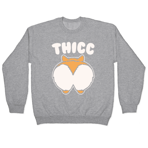 Thicc Corgi Butt Parody White Print Pullover