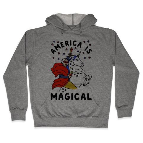 America Is Magical Hooded Sweatshirt