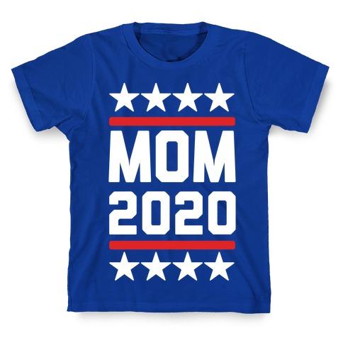 Mom 2020 T-Shirt