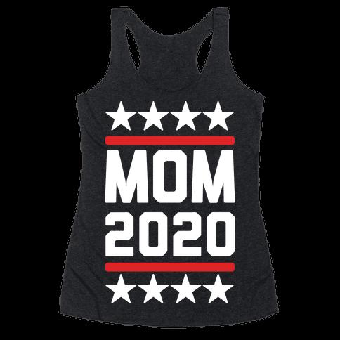 Mom 2020 Racerback Tank Top