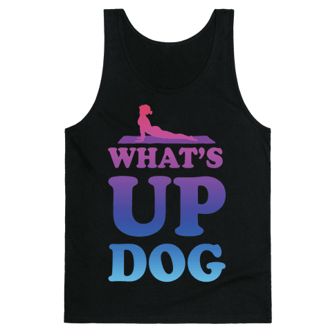 What's Up Dog Tank Top