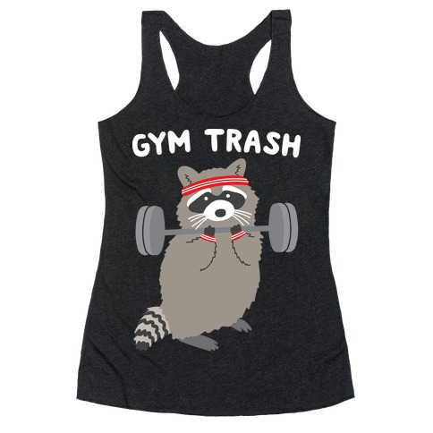 Gym Trash Raccoon Racerback Tank Top