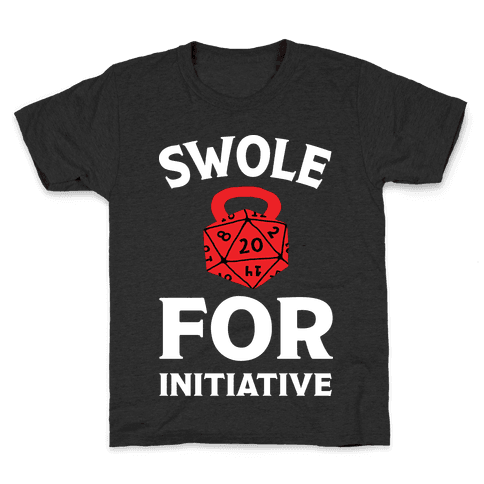 Swole For Initiative D20 Kids T-Shirt