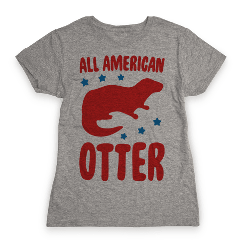 All American Otter Womens T-Shirt