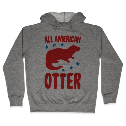 All American Otter Hooded Sweatshirt