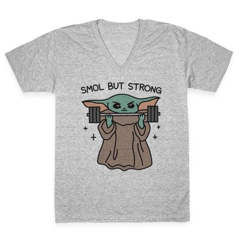 Smol But Strong Baby Yoda V-Neck Tee Shirt