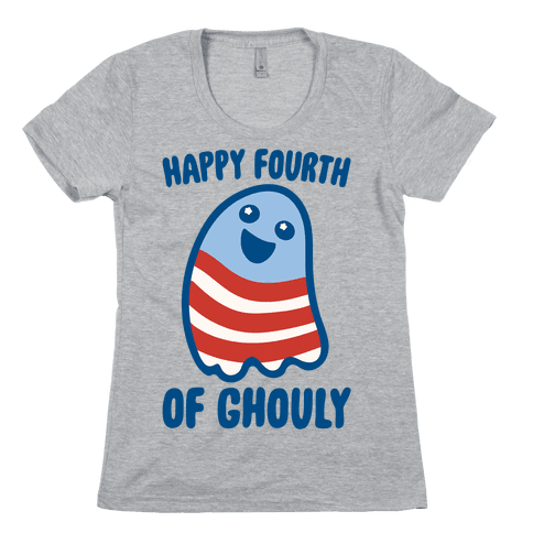Happy Fourth of Ghouly  Womens T-Shirt
