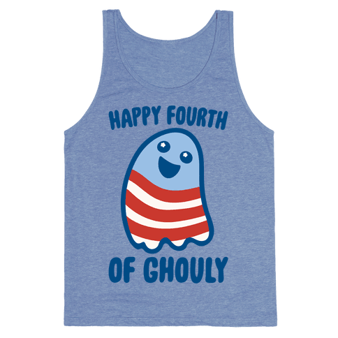 Happy Fourth of Ghouly  Tank Top