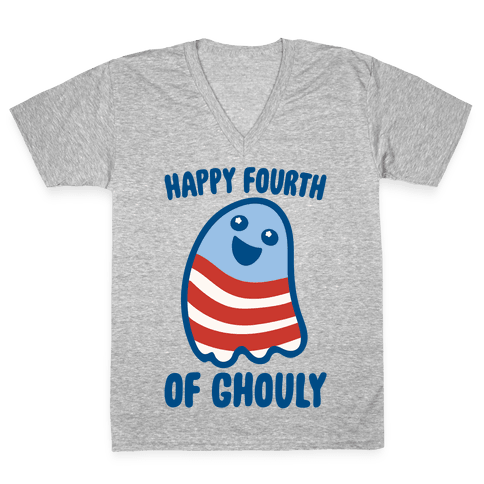 Happy Fourth of Ghouly  V-Neck Tee Shirt