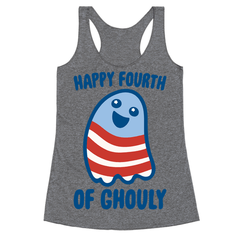 Happy Fourth of Ghouly  Racerback Tank Top