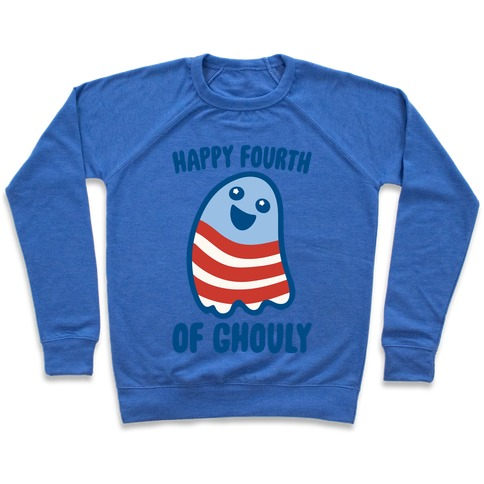 Happy Fourth of Ghouly  Pullover