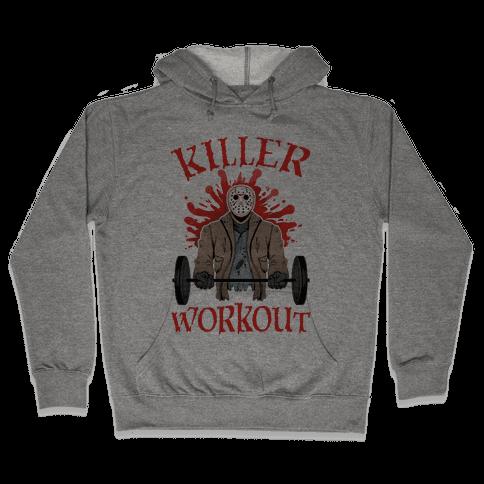 Killer Workout Hooded Sweatshirt