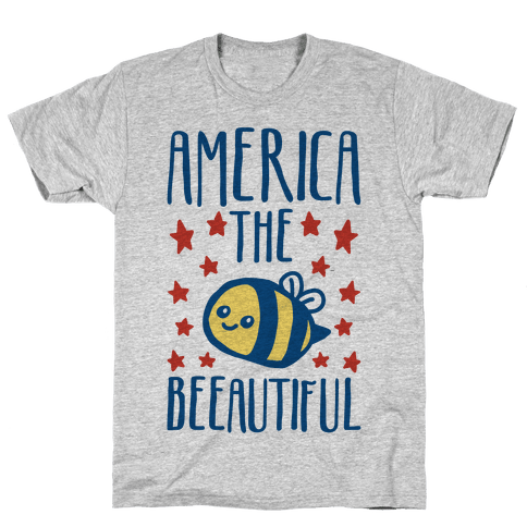 America The Beeautiful Bumble Bee 'Merica Parody Mens/Unisex T-Shirt
