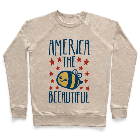 America The Beeautiful Bumble Bee 'Merica Parody Pullover