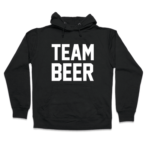 Team Beer Hooded Sweatshirt