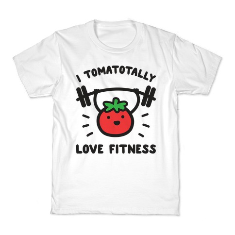 I Tomatotally Love Fitness Kids T-Shirt