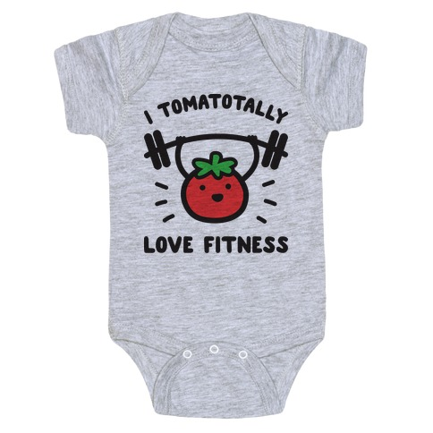 I Tomatotally Love Fitness Baby Onesy