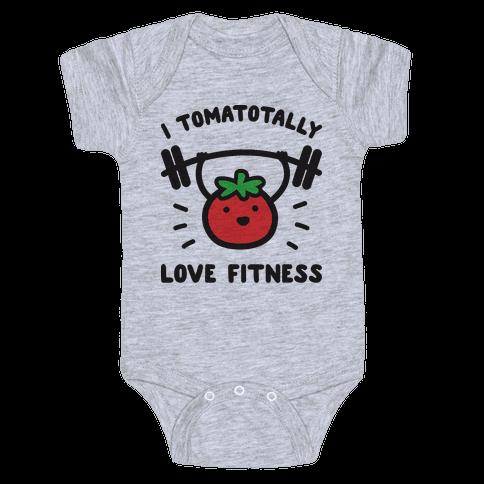 I Tomatotally Love Fitness Baby Onesy