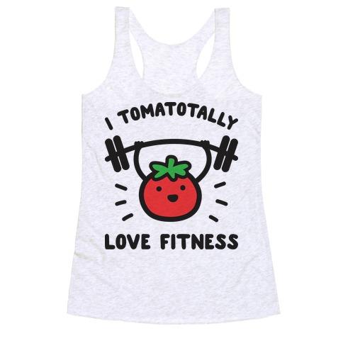 I Tomatotally Love Fitness Racerback Tank Top