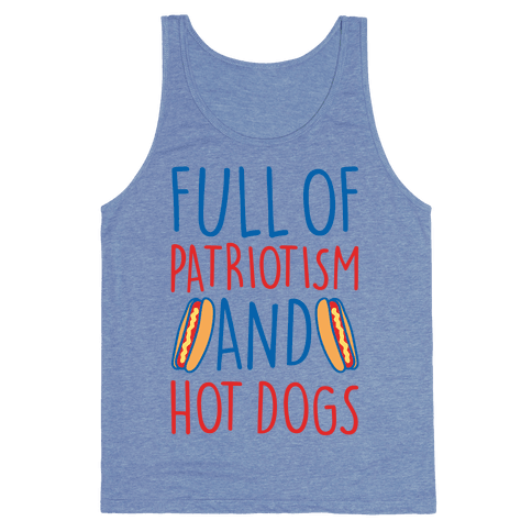 Full of Patriotism and Hot Dogs White Print Tank Top