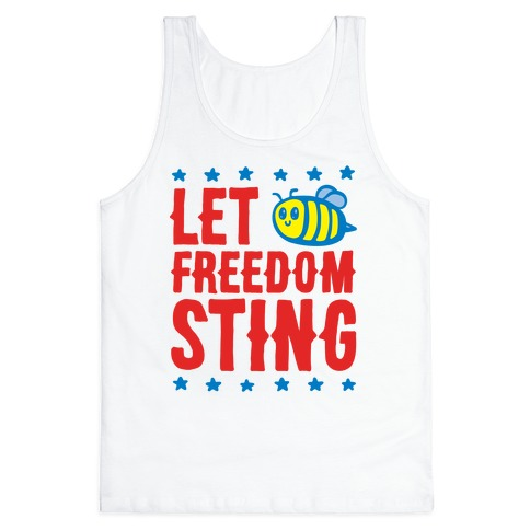 Let Freedom Sting Tank Top