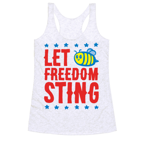 Let Freedom Sting Racerback Tank Top