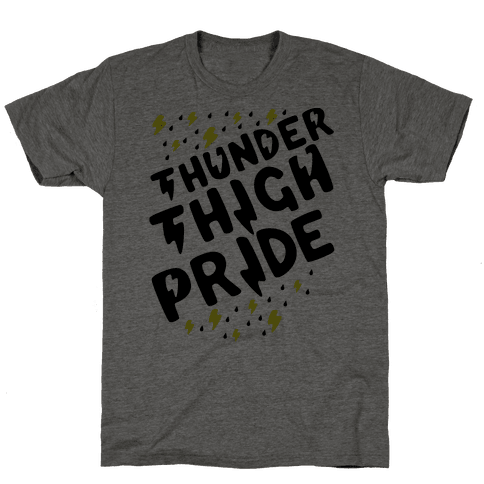 Thunder Thigh Pride Mens T-Shirt